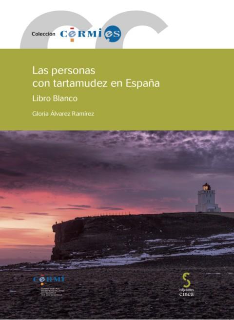 LIBRO BLANCO DE LAS PERSONAS CON TARTAMUDEZ EN ESPAÑA