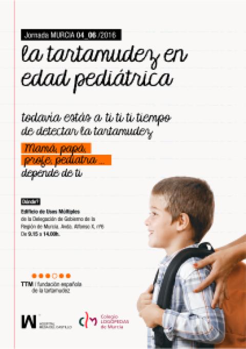 """I Jornada de Tartamudez en Edad Pediátrica"". 4 de Junio, Murcia"