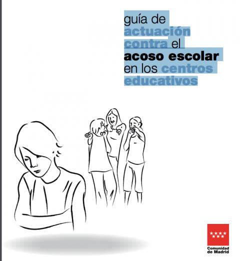 Guía de actuación contra el ACOSO ESCOLAR en los centros educativos